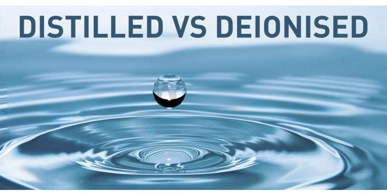 Distilled vs Deionised Water: What is the Difference?